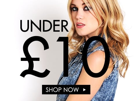 Everything £10 and under