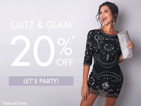Glitz & Glam: 20% OFF selected lines